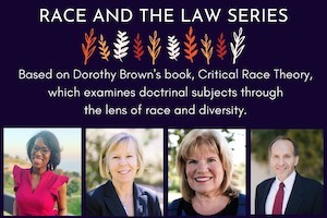 Pepperdine Caruso School of Law - Race and the Law Series