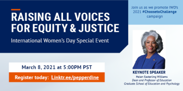 Raising All Voices For Equity & Justice: International Women's Day Event Series