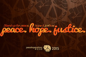 Peace, Hope and Justice Week
