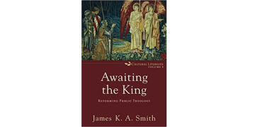 Watch: James K. A. Smith on Reforming Public Theology