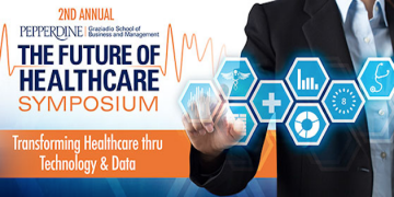 Graziadio School of Business and Management to Host Future of Healthcare Symposium