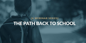 Pepperdine School of Public Policy to Host Second Episode of The Path Back to School Webinar Series