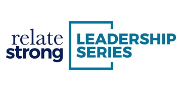 Boone Center for the Family to Host RelateStrong | Leadership Series | Summit