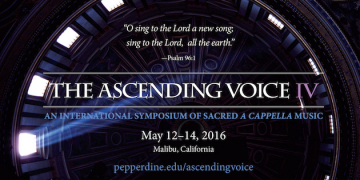Pepperdine University to Host International Symposium The Ascending Voice IV