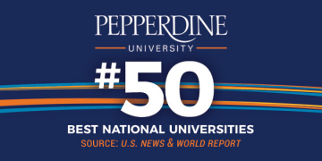 Pepperdine University Rises to Top 50 in 2017 U.S. News Best Colleges Rankings