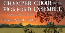 Pepperdine Chamber Choir and The Pickford Ensemble - Pepperdine University