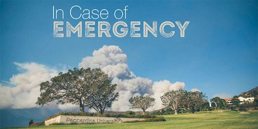 In Case of Emergency - Pepperdine Magazine